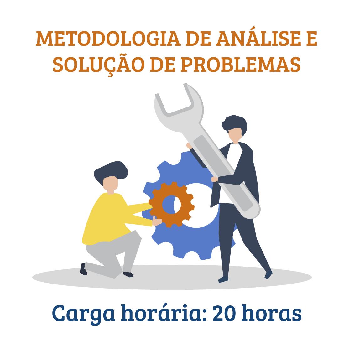 Metodologia de Análise e Solução de Problemas